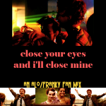 fan mix: Close Your Eyes and I'll Close Mine (Skins — Alo/Franky)